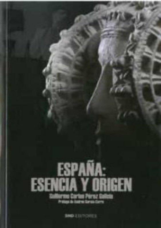 España esencia y origen