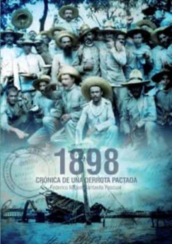 1898 cronica de una derrota pactada