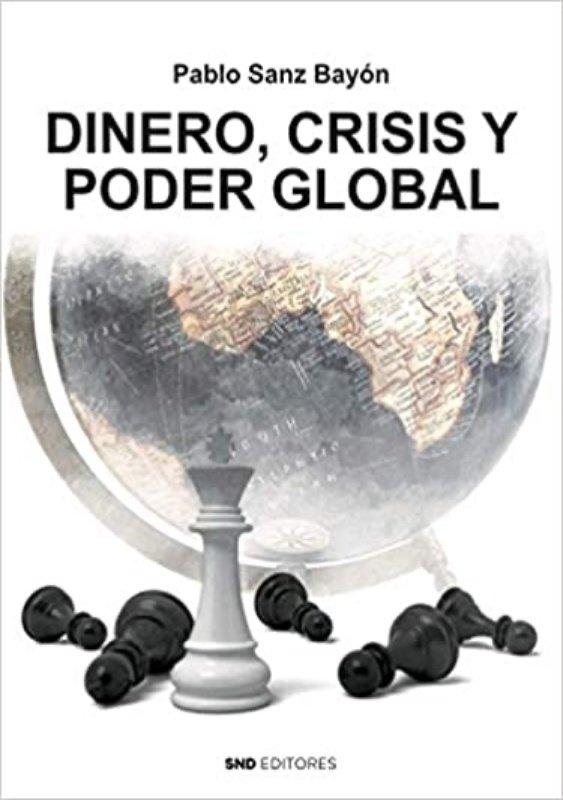 Dinero crisis y poder global