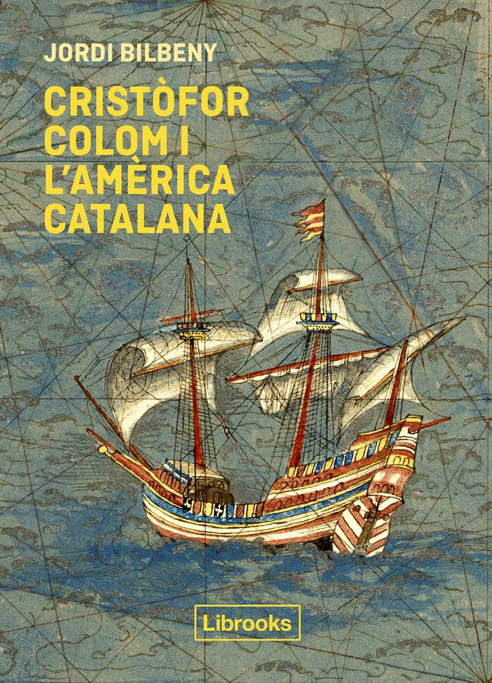 Cristofor colom i lam rica catalana