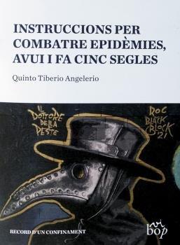 Instruccions per combatre epidemies avui i fa cinc catalan