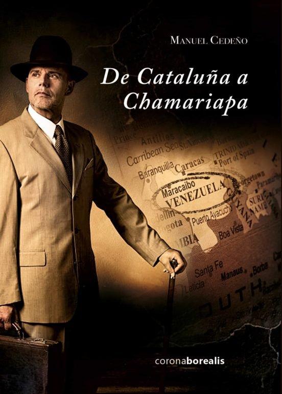 De cataluña a chamariapa