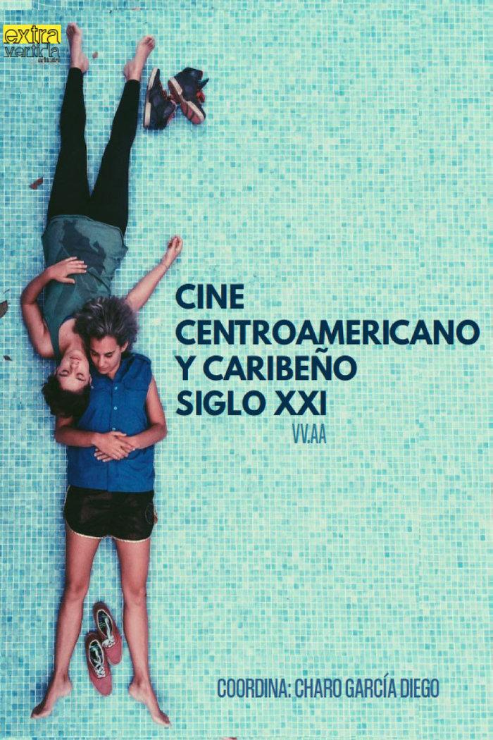 Cine centroamericano y caribeño siglo xxi
