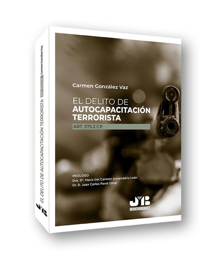 El delito de autocapacitacion terrorista