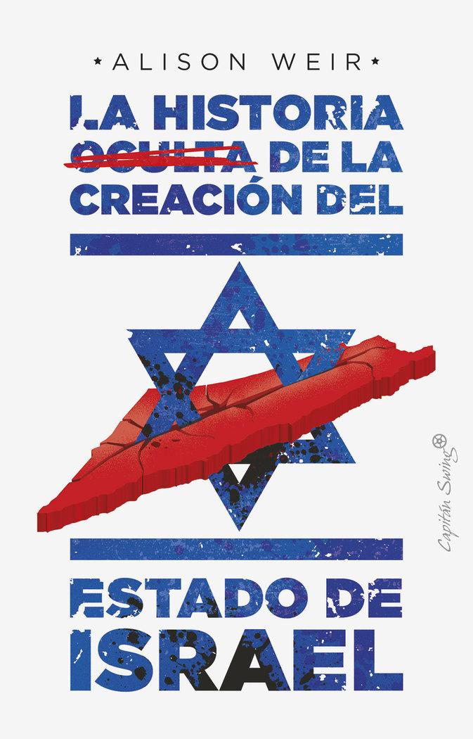 Historia oculta de la creacion del estado de israel,la