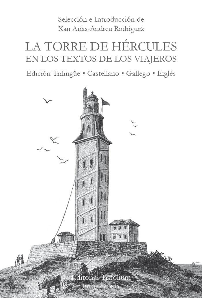 Torre de hercules en los textos de los viajeros