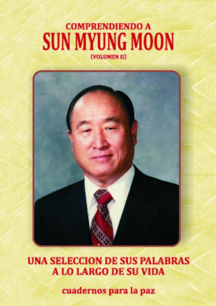 Comprendiendo a sun myung moon vol. 2