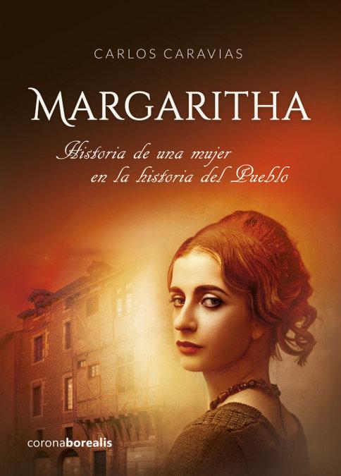 Margaritha historia de una mujer en la