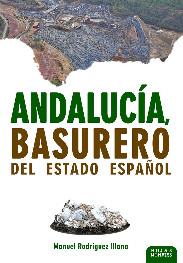 Andalucia basurero del estado español