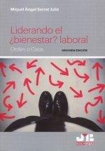 Liderando el ¿bienestar laboral 2021 2ªed