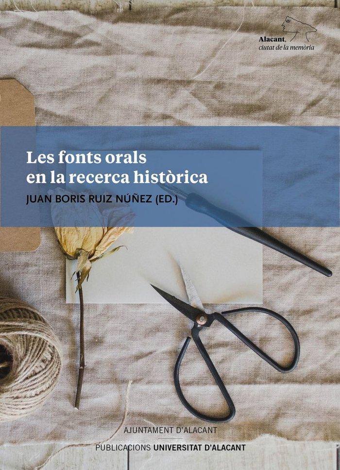 Fonts orals en la recerca historica,les