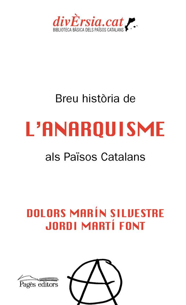 Breu historia de lanarquisme als paisos catalans