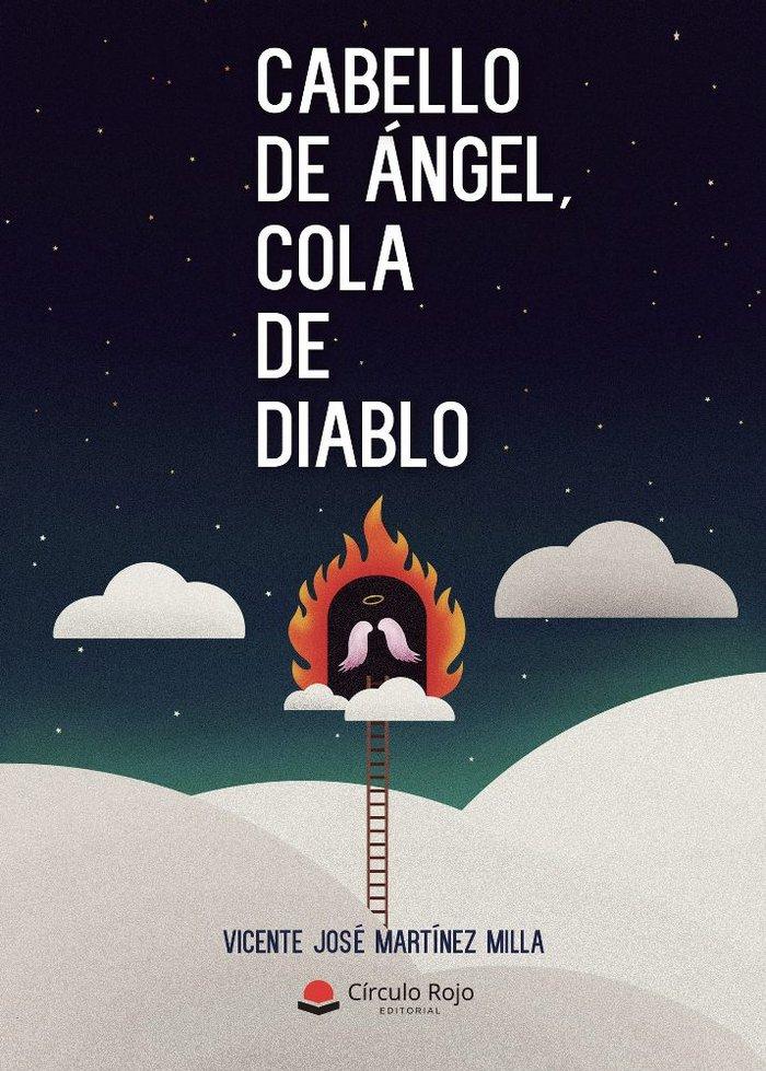 Cabello de angel, cola de diablo