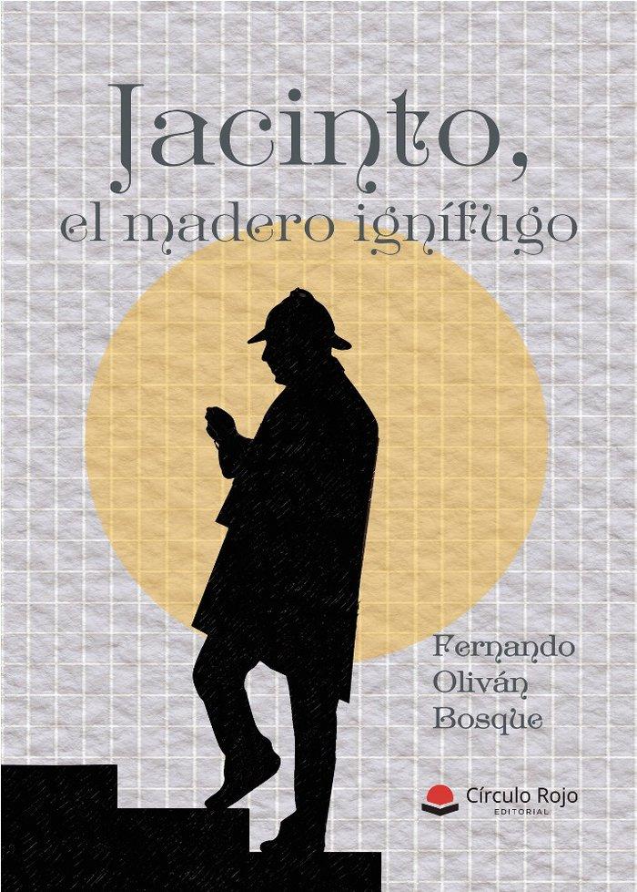 Jacinto el madero ignifugo
