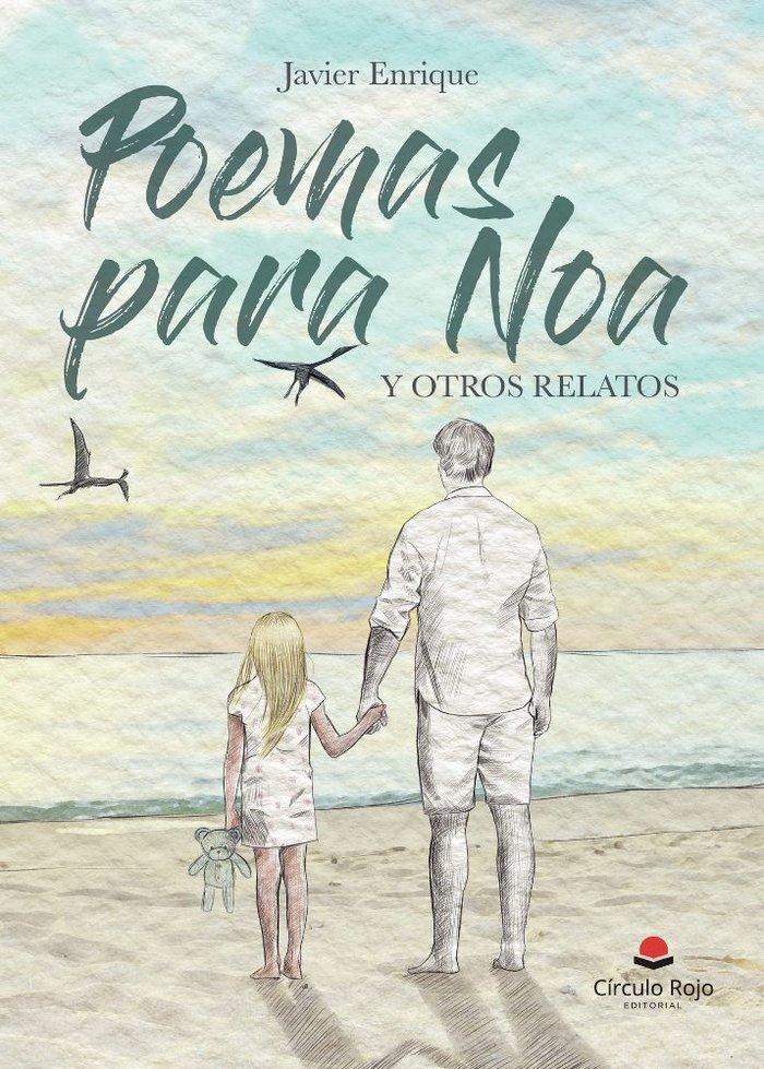 Poemas para noa y otros relatos