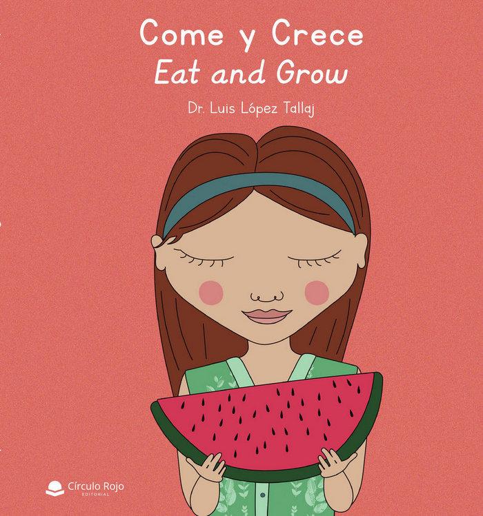 Come y crece ñ eat and grow