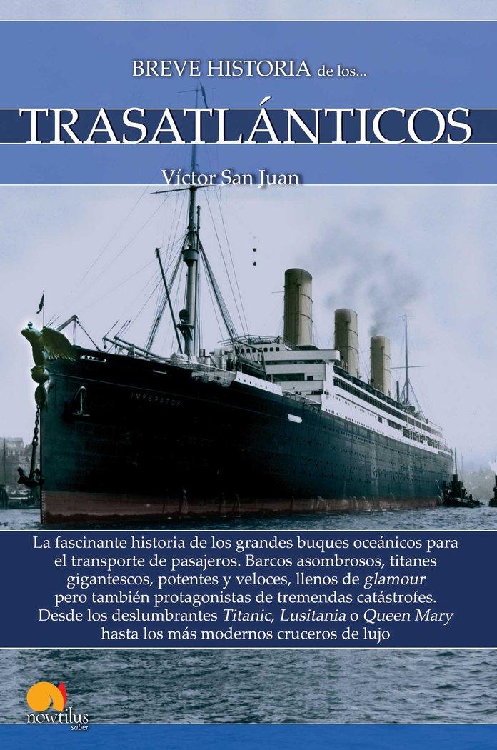 Breve historia de los trasatlanticos