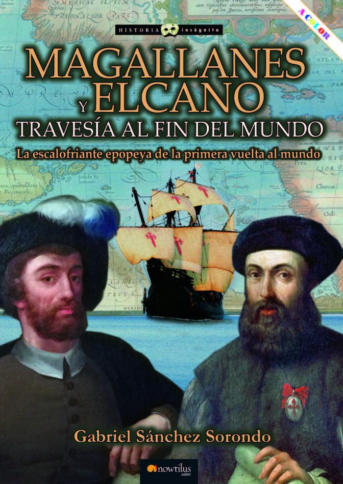 Magallanes y elcano travesia fin mundo
