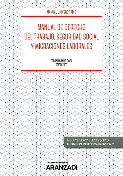 Manual de derecho del trabajo y seguridad social