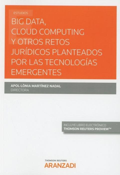 Big data cloud computing y otros retos juridicos planteados
