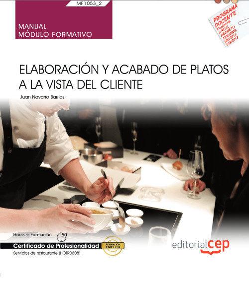 Manual elaboracion y acabado platos vista del cliente