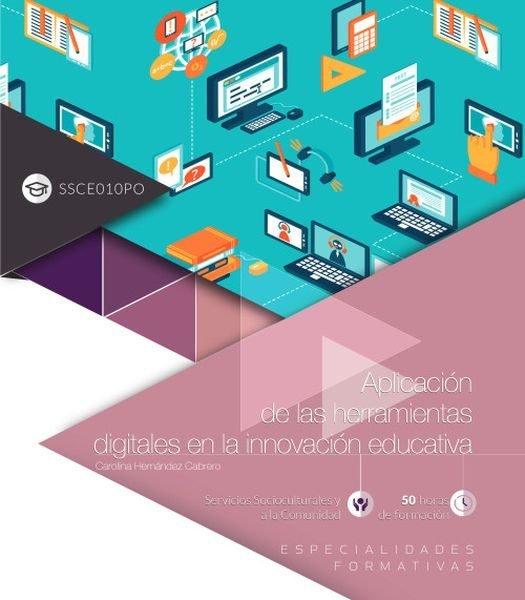 Aplicacion de herramientas digitales en la innovacion educa