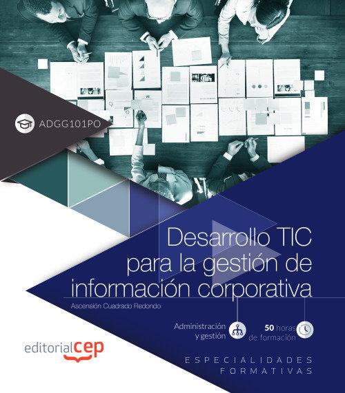 Desarrollo tic para la gestion de informacion corporativa