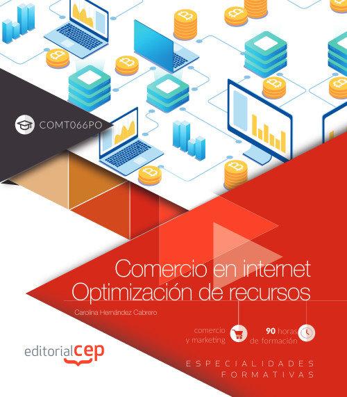 Comercio en internet optimizacion de recursos comt066po