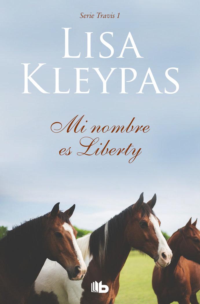 Mi nombre es liberty. travis 1