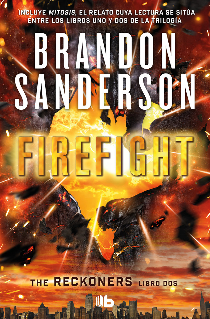 Firefight (trilogia de los reckoners 2)