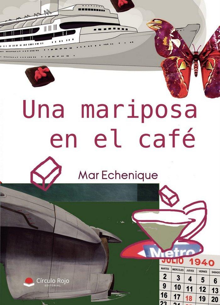 Una mariposa en el cafe