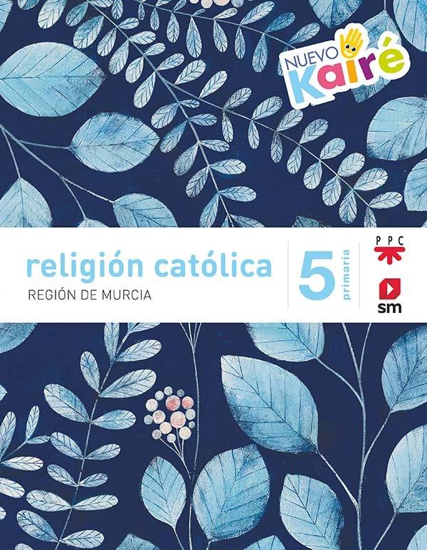 Religion catolica 5ºep murcia 19 kaire