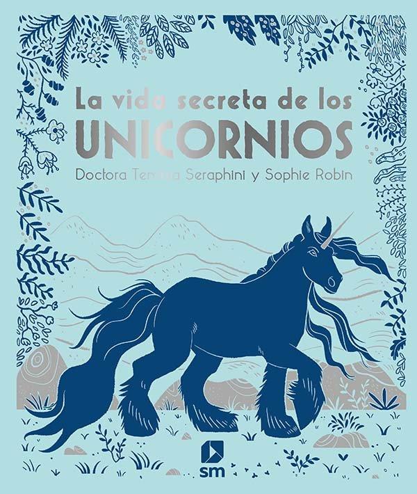 Vida secreta de los unicornios,la