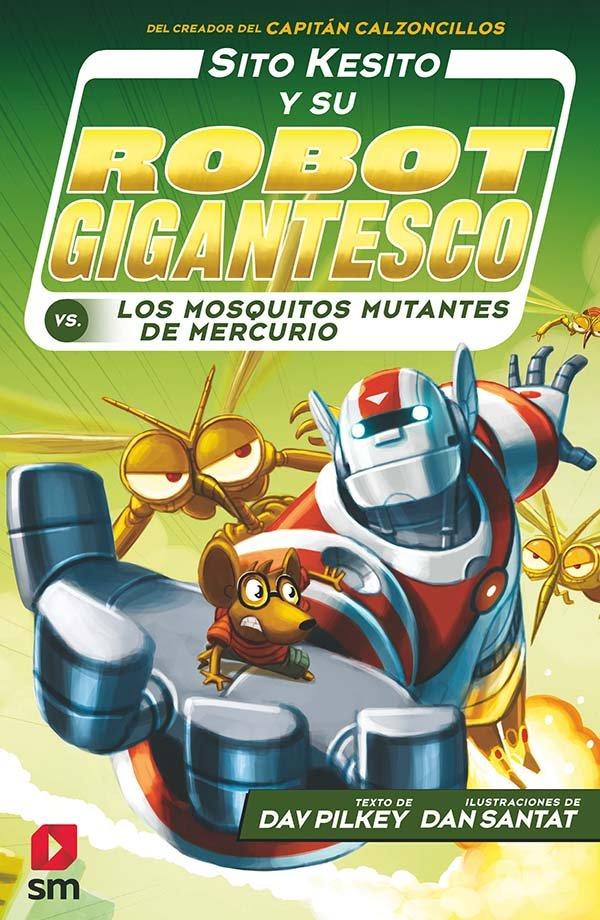 Sito kesito 2 y su robot gigantesco contra los mosquitos mu