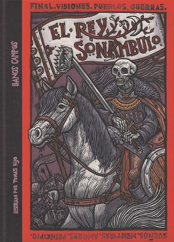 Historia negra de los antiguos reinos 3 rey sonambulo