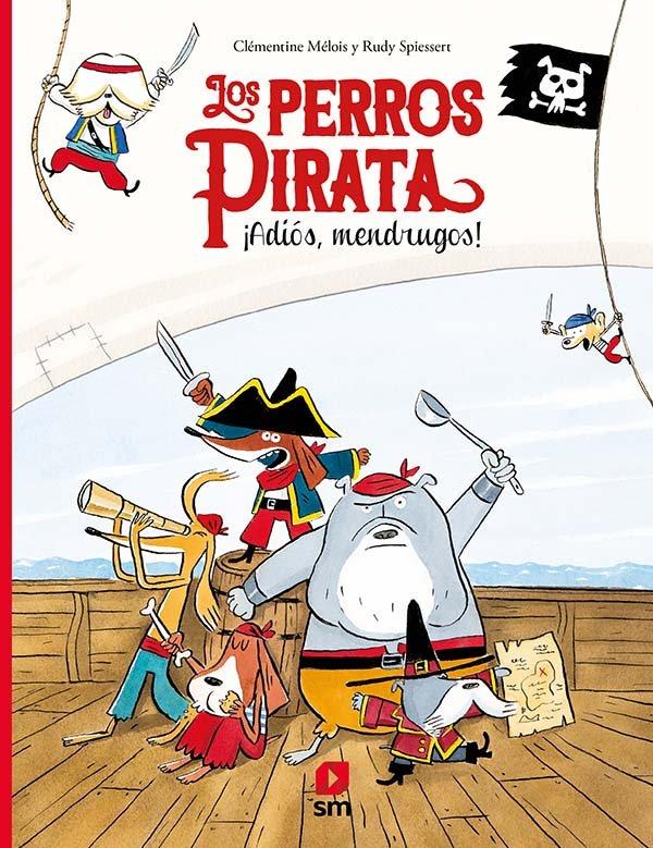 Los perros pirata adios mendrugos