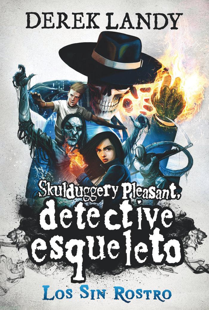 Detective esqueleto 3 los sin rostro
