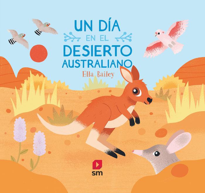 Un dia en el desierto australiano