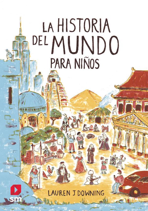 Historia del mundo para niños,la