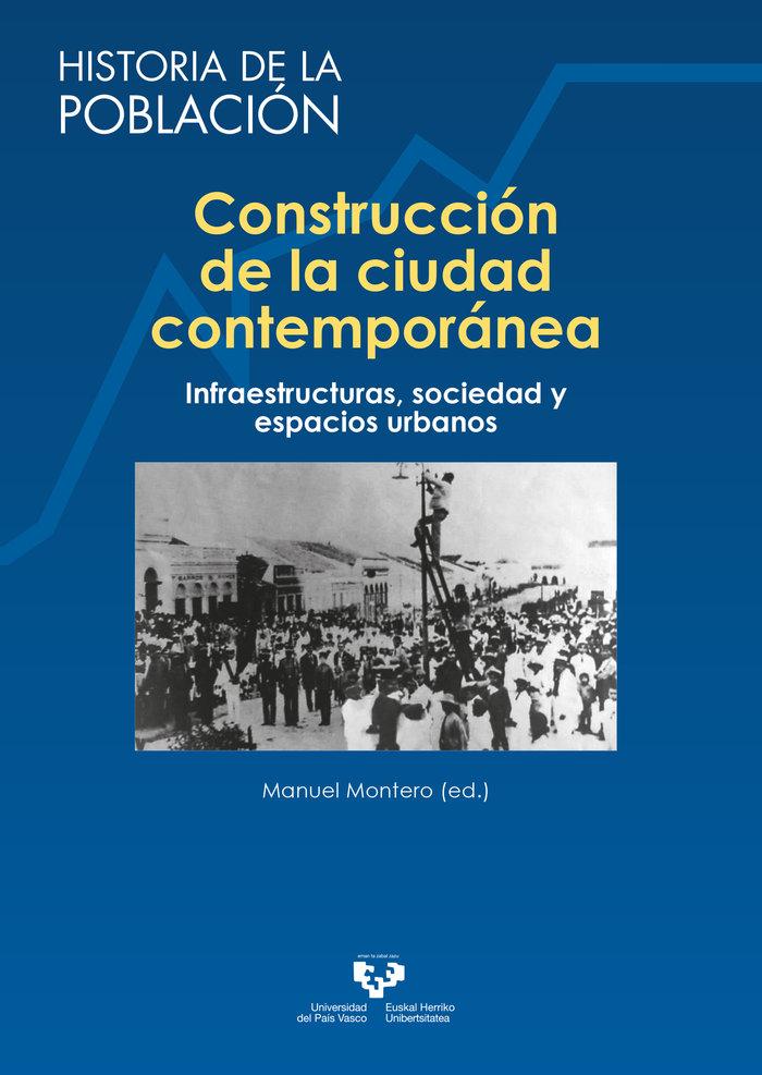 Construccion de la ciudad contemporanea