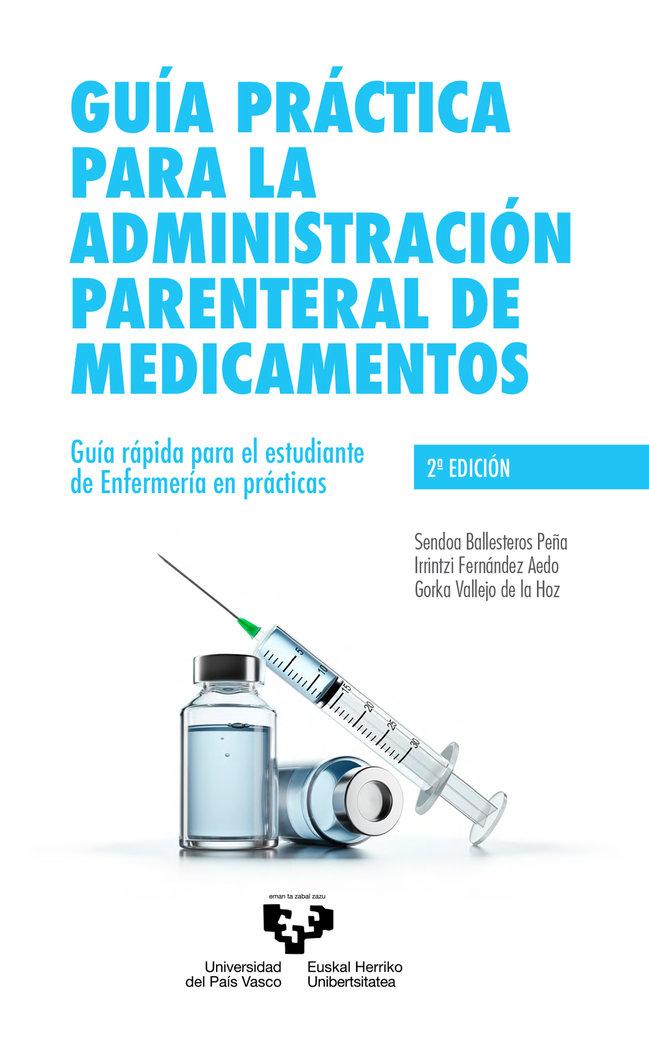 Guia practica para la administracion parenteral de medicamen