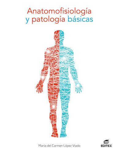 Anatomofisiologia y patologia basicas gm 21