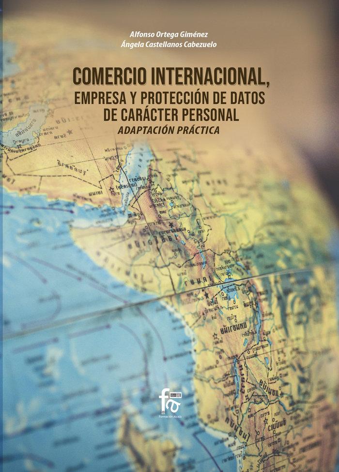 Comercio internacional empresa y proteccion de datos