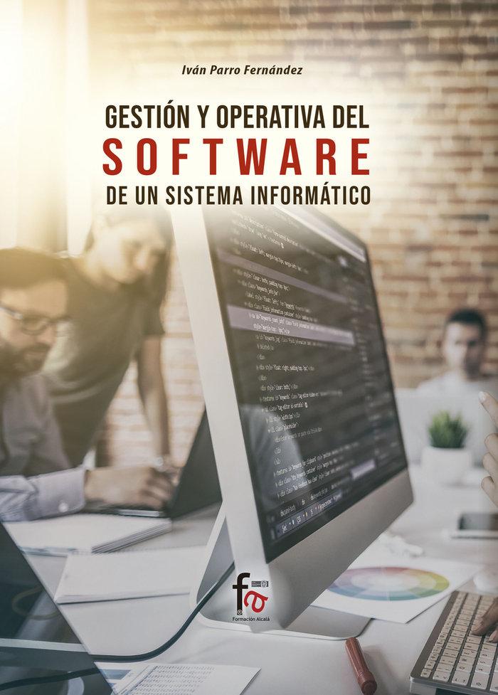 Gestion y operativa del software de un sistema informatico