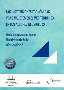 Las instituciones economicas y las mujeres en el mediterrane