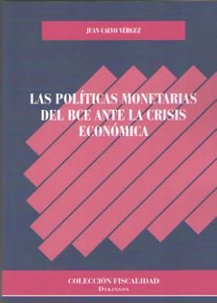 Politicas monetarias del bce ante la crisis economica,las