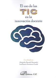 Uso de las tic en la innovacion docente, el
