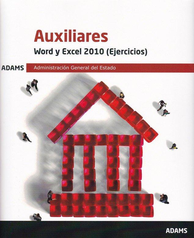 Word y excel 2010 (ejercicios) auxiliares administracion gen