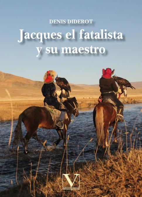 Jacques el fatalista y su maestro