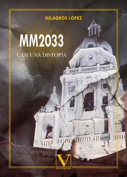 Mm2033 casi una distopia
